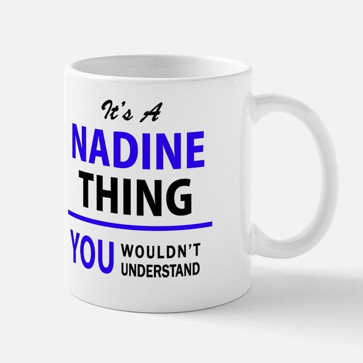 Cute Nadine Mug