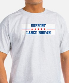 Support LANCE BROWN T-Shirt