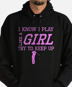 Golf Like A Girl Hoodie