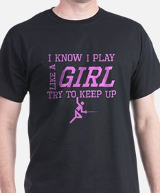 Fencing Like A Girl T-Shirt