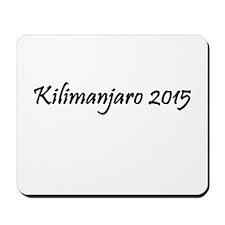 Kilimanjaro 2015 Mousepad