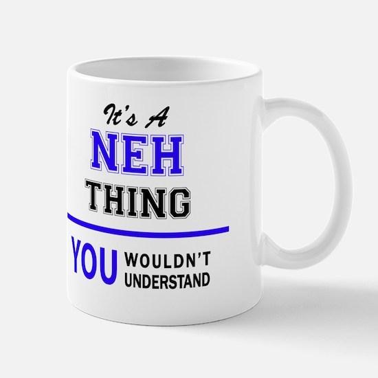 Funny Neh Mug