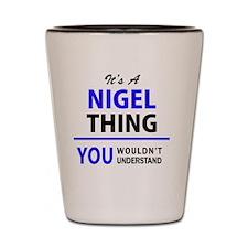Cute Nigel Shot Glass