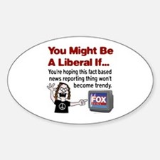 Angry with Fox News Oval Decal
