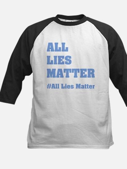 All Lies Matter Baseball Jersey