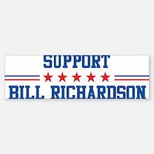 Support BILL RICHARDSON Bumper Bumper Bumper Sticker