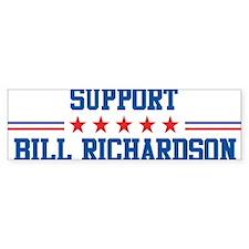 Support BILL RICHARDSON Bumper Bumper Sticker