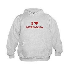 I LOVE ADRIANNA Hoodie