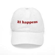 21 happens (red) Baseball Cap