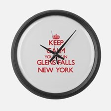Keep calm you live in Glens Falls Large Wall Clock