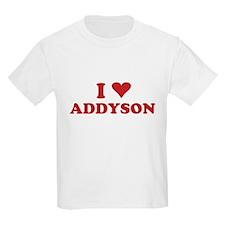 I LOVE ADDYSON T-Shirt