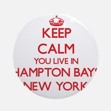Keep calm you live in Hampton Bay Ornament (Round)