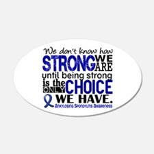 AS HowStrongWeAre Wall Decal