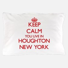 Keep calm you live in Houghton New Yor Pillow Case