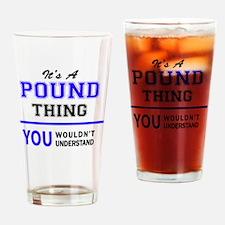 Unique Pound Drinking Glass