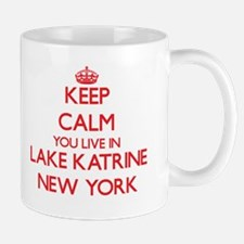 Keep calm you live in Lake Katrine New York Mugs