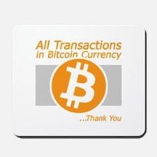 All Transactions in Bitcoin Currency Mousepad
