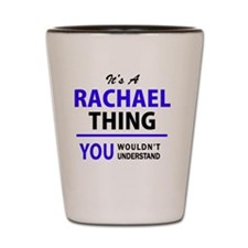 Cute Rachael Shot Glass