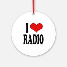 I Love Radio Ornament (Round)