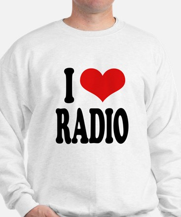 I Love Radio Sweatshirt