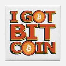 I Got Bitcoin Large Text Tile Coaster
