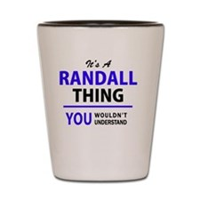 Funny Randall Shot Glass