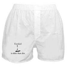 Ezekiel is older than dirt Boxer Shorts