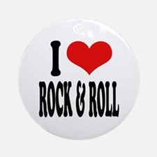 I Love Rock & Roll Ornament (Round)