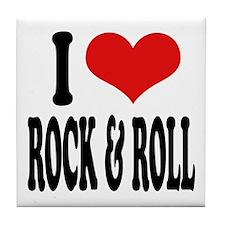 I Love Rock & Roll Tile Coaster