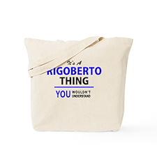 Cute Rigoberto Tote Bag