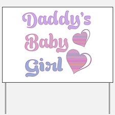 Daddy's Baby Girl Yard Sign