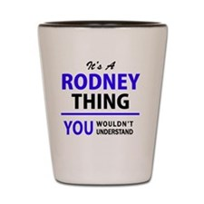 Cool Rodney Shot Glass