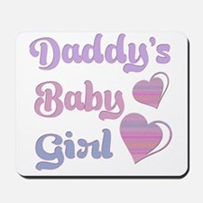 Daddy's Baby Girl Mousepad