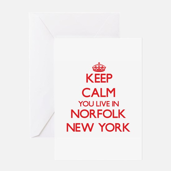Keep calm you live in Norfolk New Y Greeting Cards