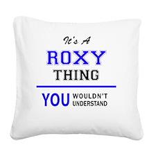 Cute Roxy Square Canvas Pillow