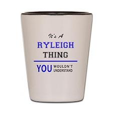 Cute Ryleigh Shot Glass
