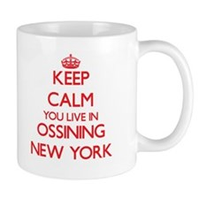 Keep calm you live in Ossining New York Mugs
