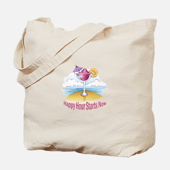HAPPY HOUR STARTS NOW Tote Bag