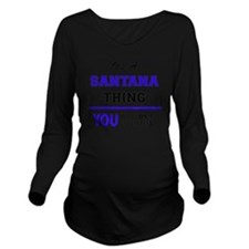Cute Santana Long Sleeve Maternity T-Shirt