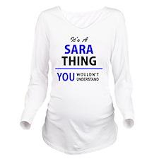Funny Sara Long Sleeve Maternity T-Shirt