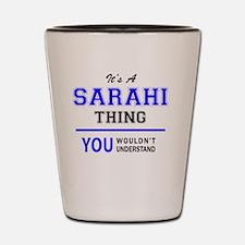 Cute Sarahi Shot Glass