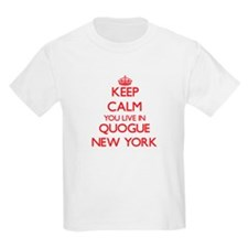 Keep calm you live in Quogue New York T-Shirt