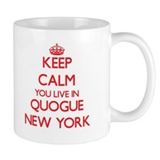 Keep calm you live in Quogue New York Mugs