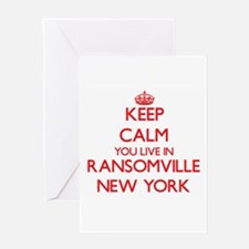 Keep calm you live in Ransomville N Greeting Cards