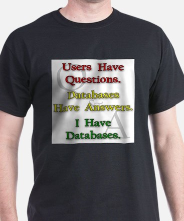 """I Have Databases"" Ash Grey T-Shirt"