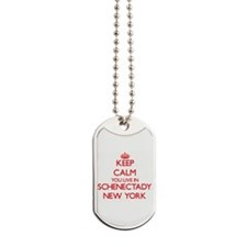 Keep calm you live in Schenectady New Yor Dog Tags