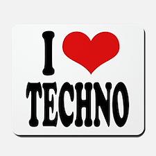 I Love Techno Mousepad