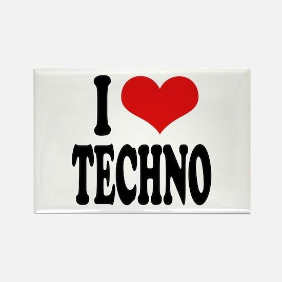 I Love Techno Rectangle Magnet