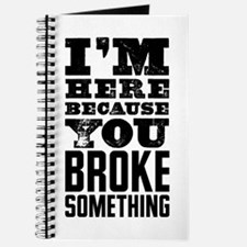 Broke Something Journal