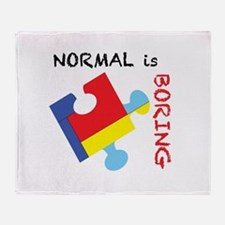 Normal is Boring Throw Blanket
